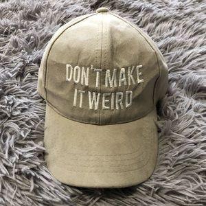 Accessories - Don't make it weird hat